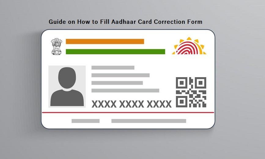 How to Fill Aadhaar Card Correction Form