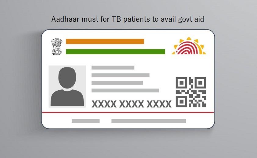 Aadhaar Card mandatory for tuberculosis patients